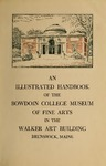 Illustrated Handbook of the Bowdoin College Museum of Fine Arts in the Walker Art Building