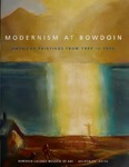 Modernism at Bowdoin: American Paintings from 1900 to 1940