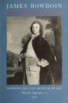 James Bowdoin: Patriot and Man of The Enlightenment (pamphlet) by Bowdoin College. Museum of Art and Peter R. Mooz