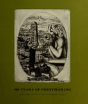 500 Years of Printmaking: Prints and Illustrated Books at Bowdoin College by Bowdoin College. Museum of Art and David P. Becker