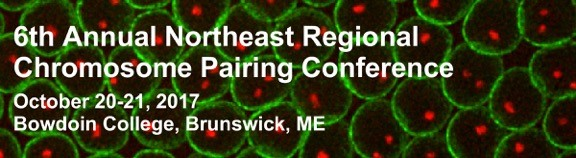 6th Annual Northeast Regional Chromosome Pairing Conference