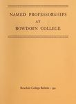 Named Professorships at Bowdoin College by Bowdoin College