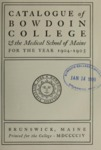 Bowdoin College Catalogue (1904-1905) by Bowdoin College