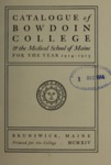 Bowdoin College Catalogue (1914-1915) by Bowdoin College