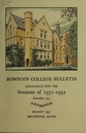 Bowdoin College Catalogue (1951-1952) by Bowdoin College