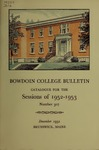 Bowdoin College Catalogue (1952-1953) by Bowdoin College