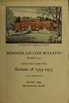 Bowdoin College Catalogue (1954-1955) by Bowdoin College