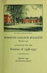 Bowdoin College Catalogue (1956-1957) by Bowdoin College