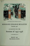 Bowdoin College Catalogue (1957-1958) by Bowdoin College
