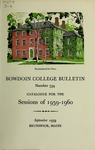 Bowdoin College Catalogue (1959-1960) by Bowdoin College