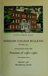 Bowdoin College Catalogue (1961-1962) by Bowdoin College