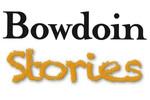 Bowdoin Stories