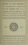 Report of the President, Bowdoin College 1910-1911 by Bowdoin College