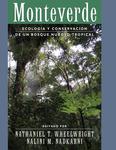 Monteverde: ecología y conservación de un bosque nuboso tropical by Nathaniel T. Wheelwright and Nalini M. Nadkarni