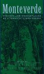 Monteverde: Ecology and Conservation of a Tropical Cloud Forest - 2014 Updated Chapters